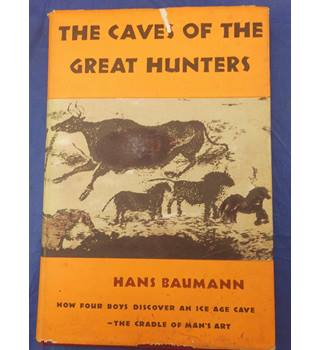 The Caves of the Great Hunters