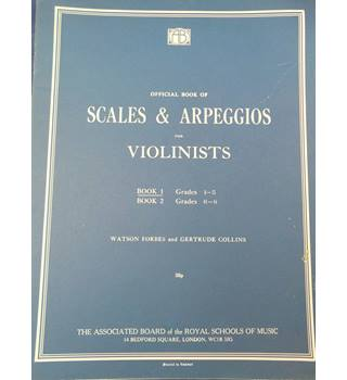 Scales & Arpeggios for Violinists - Book 1