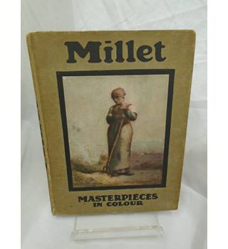 Millet (Masterpieces In Colour)