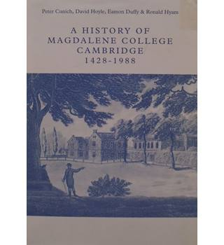 A History Of Magdalene College Cambridge 1428-1988