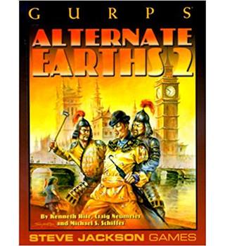 GURPS: Alternate Earths 2 (GURPS: Generic Universal Role Playing System)