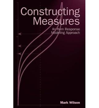 Constructing Measures - An Item Response Modeling Approach