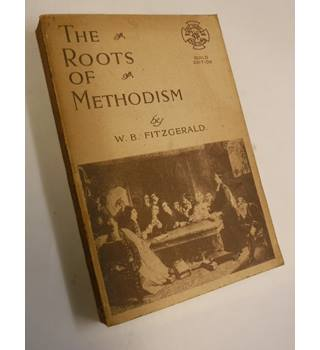 The Roots of Methodism