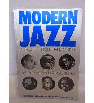 Modern Jazz 1945-70 The Essential Records - Max Harrison - Paperback