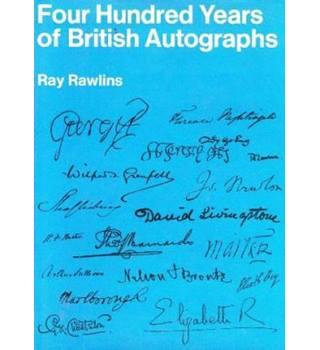 Four hundred years of British autographs