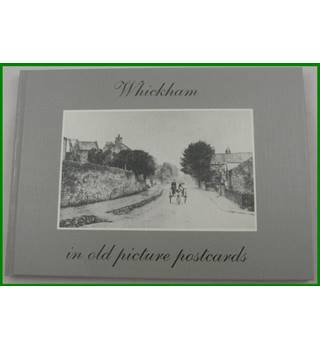 Whickam in Old Picture Postcards