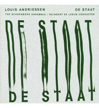 Andriessen: De Staat Reinbert de Leeuw and the Schönberg Ensemble