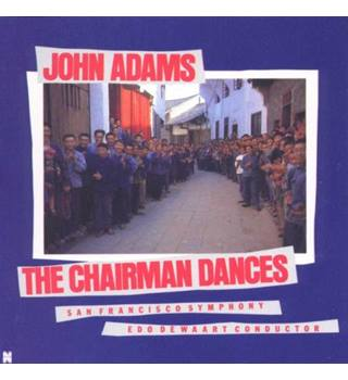 John Adams: The Chairman Dances Edo de Waart and the  San Francisco Symphony Orchestra