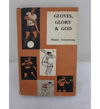 Gloves, Glory and God