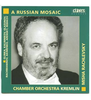 A Russian Mosaic - Chamber Orchestra Kremlin - Rachlevsky Claves CD 50-9909