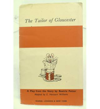 The Tailor of Gloucester: A Play from the Story by Beatrix Potter