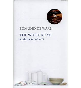 The White Road [Signed Copy]