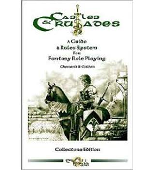 Castles & Crusades - A Guide & Rules System for Fantasy Role Playing (Collectors Edition)