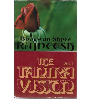 The Tantra Vision Vol. 1 & Vol II Bhagwan Shree Rajneesh Speaking on the Royal Song of Sarah