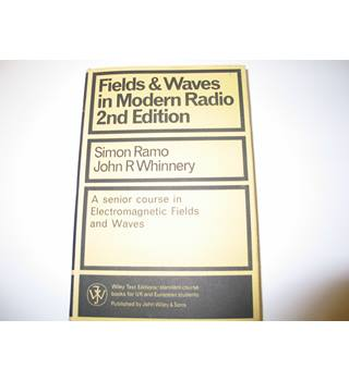 Fields and Waves in Modern Radio