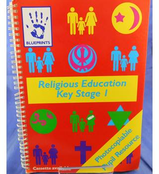 Blueprints Religious Education Key Stage 1 - Photocopiable Pupil Resource