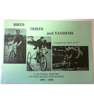 Bikes, Trikes and Tandems