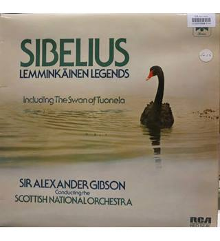 Sibelius Kemminkainen Legends, Including The Swan of Tuonela.  Gibson/Scottish National Orch. RCA RL25172