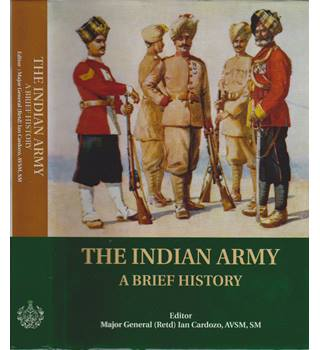 The Indian Army - A Brief History
