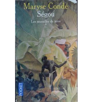 Segou - Maryse Conde (in French)