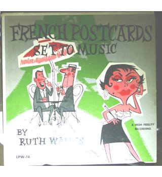 French Postcards Set To Music - Ruth Wallis - WLP 14