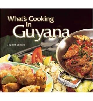 What's Cooking in Guyana - Second Edition