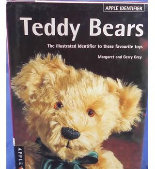 Teddy Bears - The illustrated identifier to these favourite toys