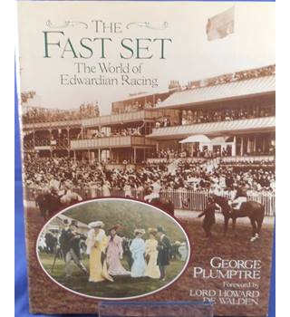 The Fast Set : The World of Edwardian Racing