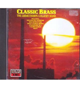 Classic Brass   The Grimethorpe Colliery Band
