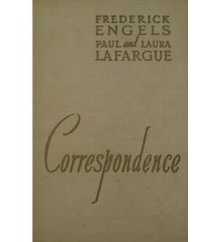 Frederick Engels Paul and Laura Lafargue Correspondence Volume 2: 1887 - 1890
