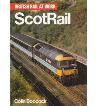 British Rail at Work : ScotRail
