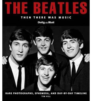 The Beatles: Then There Was Music