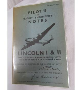 Pilot's and Flight Engineer's Notes Lincoln 1 and 2