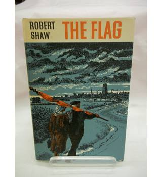 The Flag - Robert Shaw