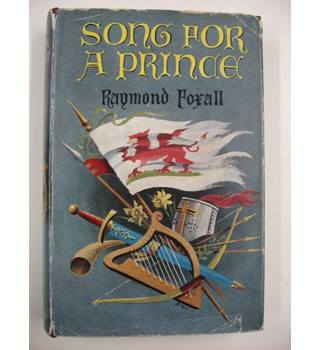 Song for a Prince : The Story of Llywelyn the Great