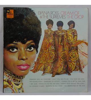 Diana Ross and the Supremes - Cream of the Crop Diana Ross and the Supremes - STML 11137
