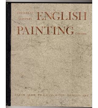 English Painting :The Great Masters 1730-1860 ( with Colour Slides) / Damie Stillman