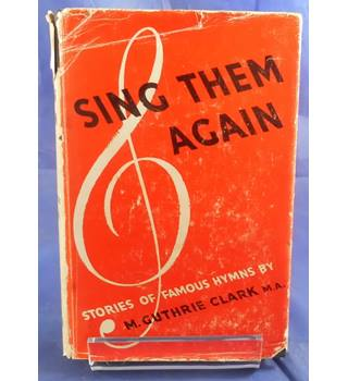 Sing Them Again: A Companion to 'Sunday Half-Hour'