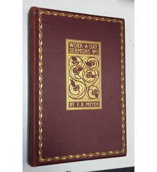 Work-A-Day Sermons , 1897