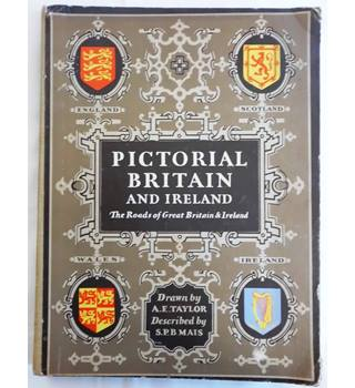 Pictorial Britain and Ireland: The Roads of Great Britain & Ireland Shewing the Principal Places of Interest