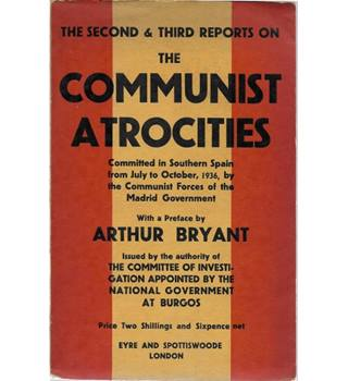 The Second & Third Reports On the Communist Atrocities Committed in Southern Spain from July to October 1936