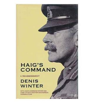 Haig's Command, A Reassessment