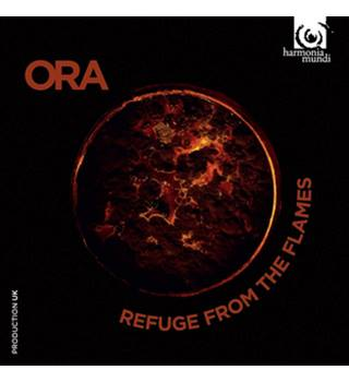 ORA: REFUGE FROM THE FLAMES new and sealed classical cd
