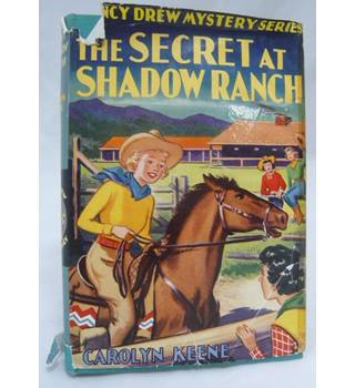 The Secret at Shadow ranch  (Nancy Drew Mystery Series)