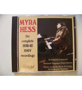 Myra Hess : The complete 1938-42 HMV Recordings