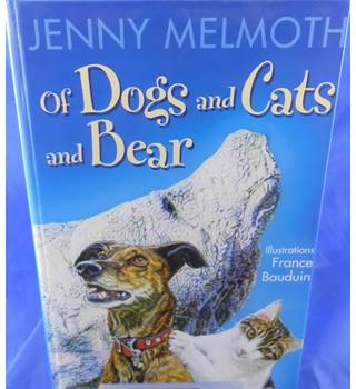Of Dogs and Cats and Bear (signed by the author)