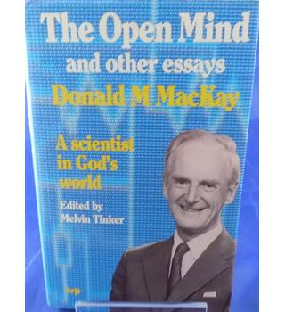 Donald M. MacKay: The Open Mind and Other Essays - A Scientist in God's World