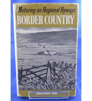 Motoring on Regional Byways: Border Country