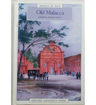 Old Malacca : Images of Asia