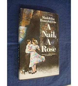 A Nail, a Rose and other stories